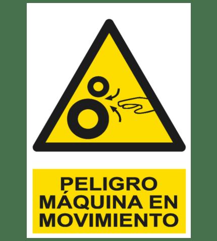 Señal / Cartel de Peligro. Máquina en movimiento