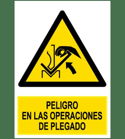 Señal / Cartel de Peligro en las operaciones de plegado