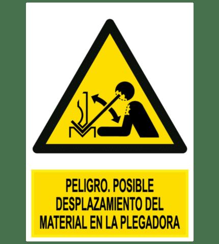 Señal / Cartel de Peligro. Posible desplazamiento material