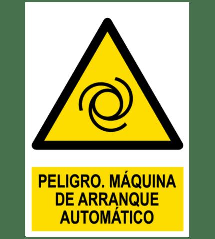 Señal / Cartel de Peligro. Arranque automático