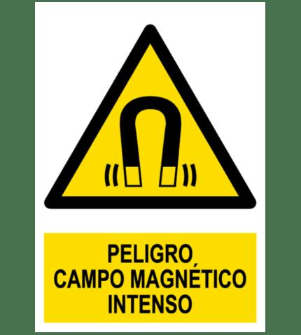 Señal / Cartel de Peligro. Campo magnético intenso