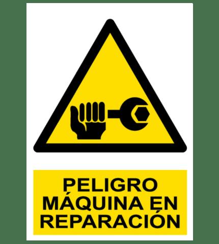 Señal / Cartel de Peligro. Máquina en reparación