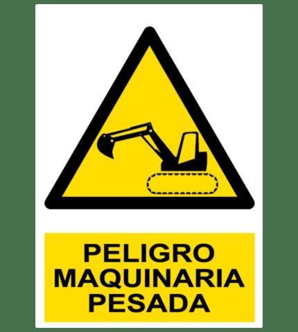 Señal / Cartel de Peligro. Maquinaria pesada
