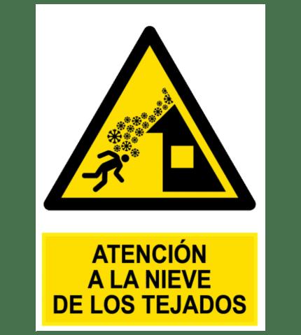 Señal / Cartel de Atención a la nieve de los tejados