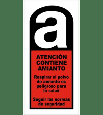 Señal / Cartel Peligro. Contiene amianto