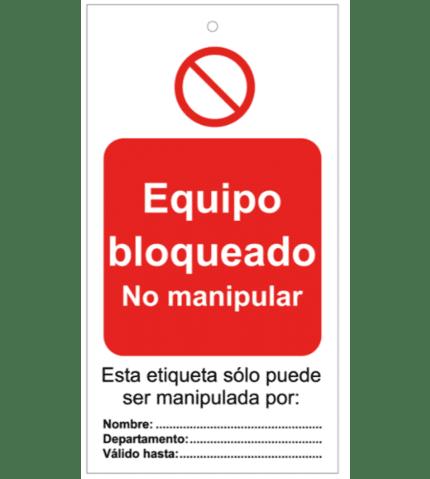 Tarjeta de bloqueo de Equipo bloqueado. No manipular