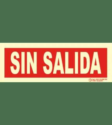 Señal / Cartel de Sin Salida. Clase B