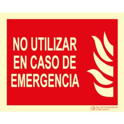 Señal / Cartel No utilizar en caso emergencia. Clase B