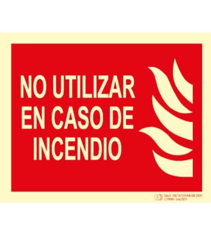 Señal / Cartel No utilizar en caso de Incendio. Clase B