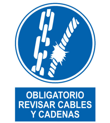 Señal / Cartel de Obligatorio revisar cables y cadenas