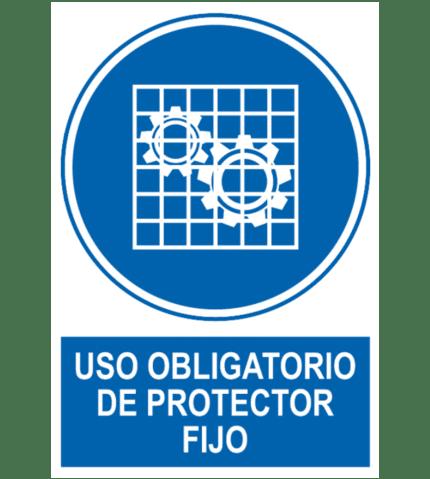 Señal / Cartel de Uso obligatorio de protector fijo