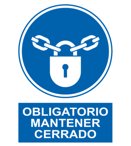 Señal / Cartel de Obligatorio mantener cerrado