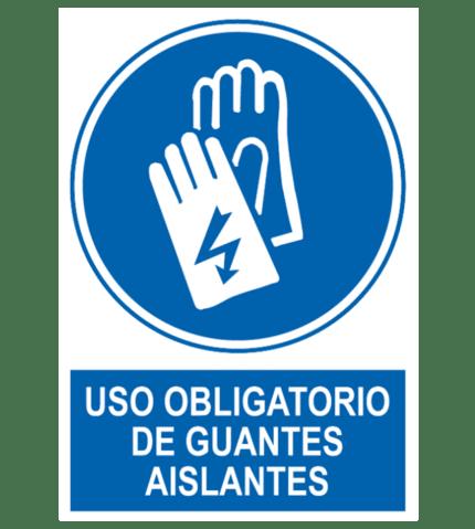 Señal / Cartel de Uso obligatorio de guantes aislantes