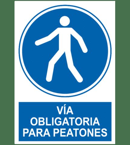 Señal / Cartel de Vía obligatoria para peatones