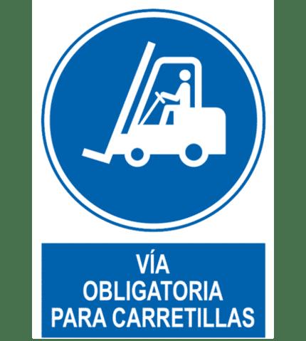 Señal / Cartel de Vía obligatoria para carretillas