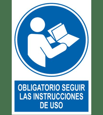 Señal / Cartel de Obligatorio seguir instrucciones uso