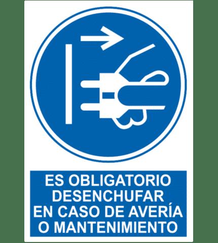 Señal / Cartel de Obligatorio desenchufar en avería