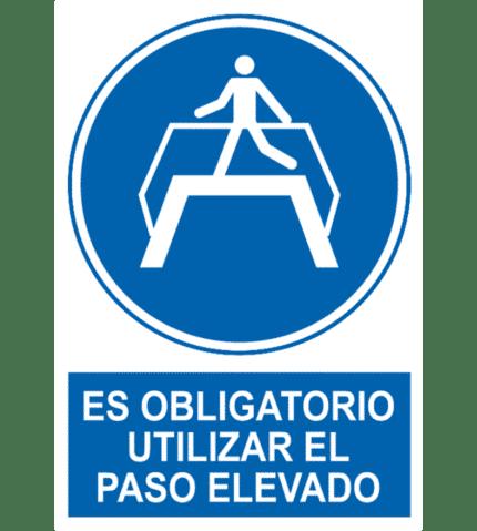 Señal / Cartel de Obligatorio utilizar paso elevado
