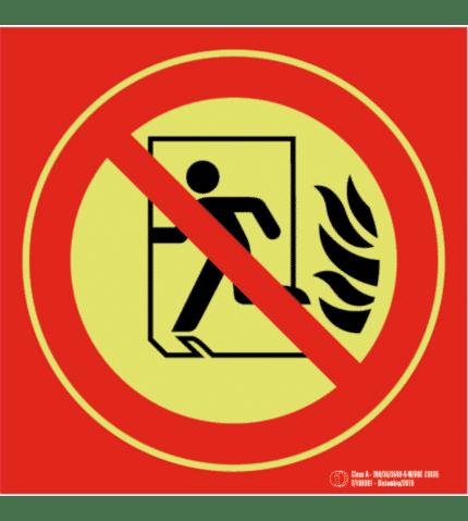 Señal / Cartel No utilizar en caso - Sin salida. Clase A