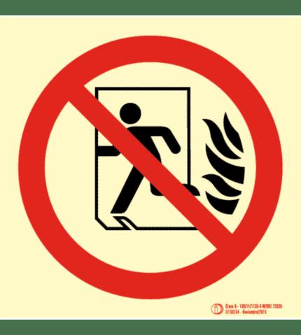 Señal / Cartel No utilizar en caso - Sin salida Clase B