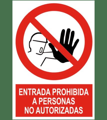 Señal / Cartel de Entrada prohibida persona no autorizada