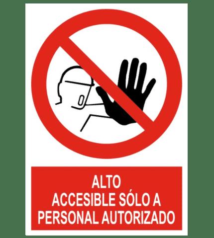 Señal / Cartel de Accesible sólo personal autorizado