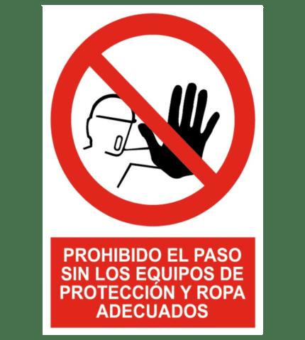 Señal de Prohibido paso sin protección y ropa adecuados