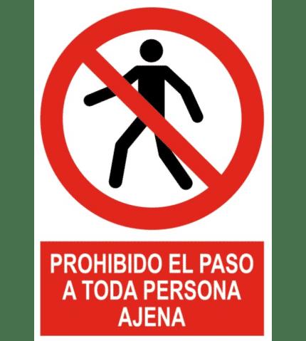 Señal / Cartel de Prohibido el paso a toda persona ajena