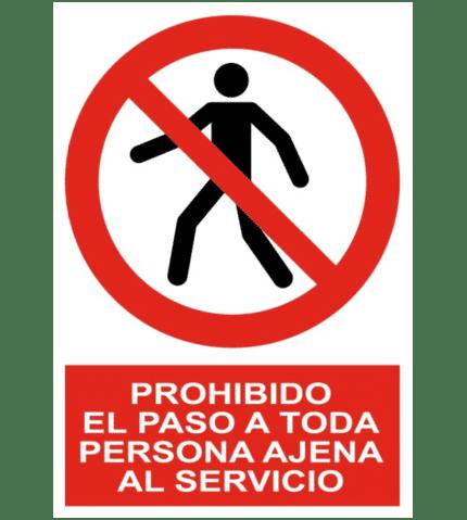 Señal / Cartel de Prohibido paso persona ajena servicio