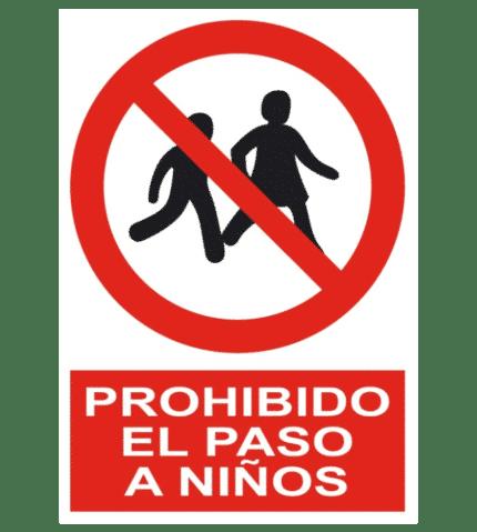 Señal / Cartel de Prohibido el paso a niños