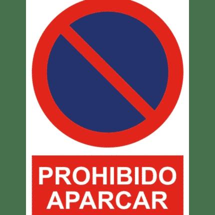 Señal / Cartel de Prohibido aparcar