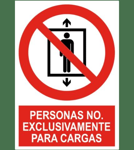 Señal / Cartel de Personas no. Exclusivamente cargas