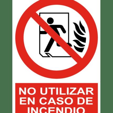 Señal / Cartel de No utilizar en caso de incendio