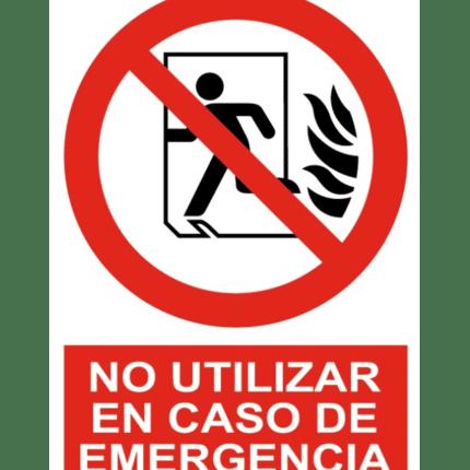 Señal / Cartel de No utilizar en caso de emergencia