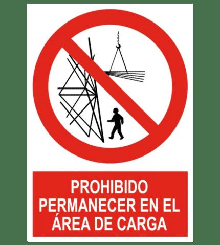 Señal / Cartel de Prohibido permanecer en área de carga
