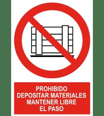 Señal de Prohibido depositar material mantener libre paso