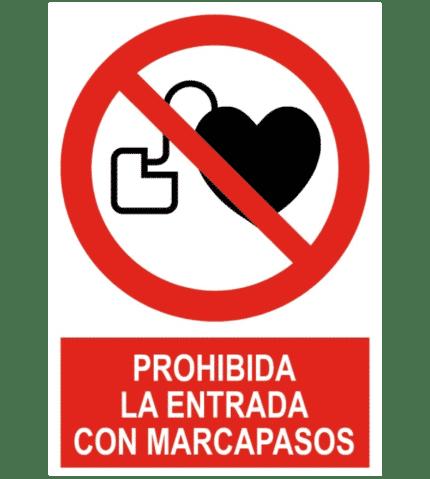 Señal / Cartel de Prohibida la entrada con marcapasos