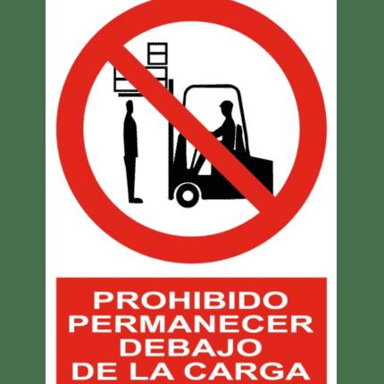 Señal / Cartel de Prohibido permanecer debajo de la carga
