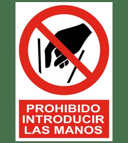 Señal / Cartel de Prohibido introducir las manos