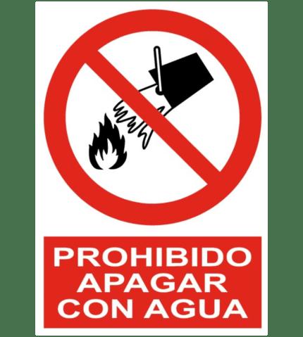 Señal / Cartel de Prohibido apagar con agua