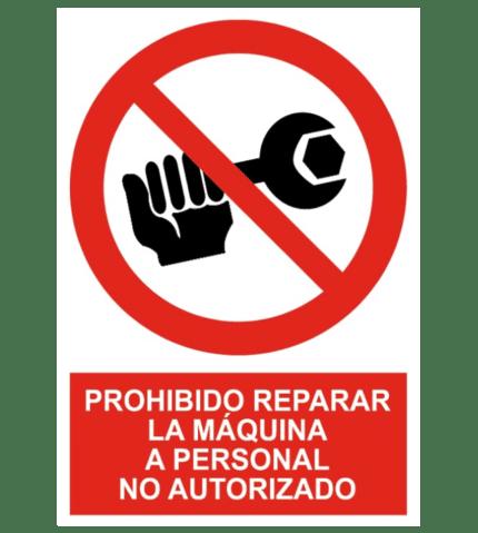 Señal / Cartel de Prohibido reparar personal no autorizado