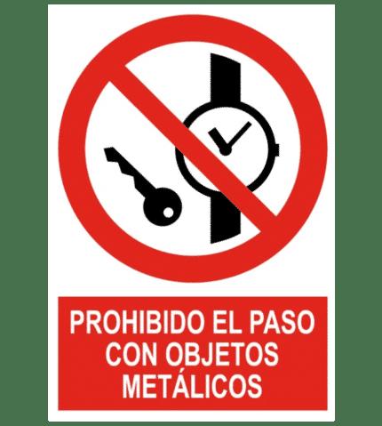 Señal / Cartel de Prohibido el paso con objetos metálicos