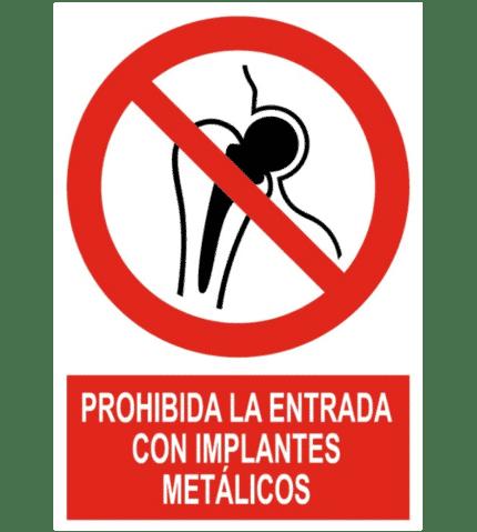 Señal / Cartel de Prohibida entrada implantes metálicos