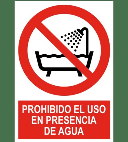 Señal / Cartel de Prohibido el uso en presencia de agua