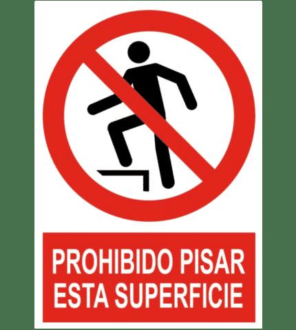 Señal / Cartel de Prohibido pisar esta superficie
