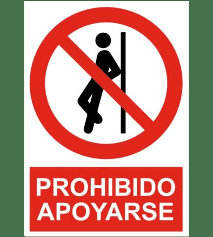 Señal / Cartel de Prohibido apoyarse