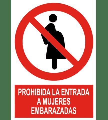 Señal / Cartel de Prohibida entrada mujeres embarazadas