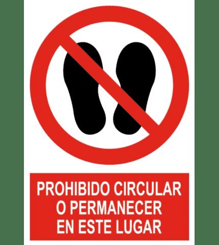Señal / Cartel de Prohibido circular o permanecer