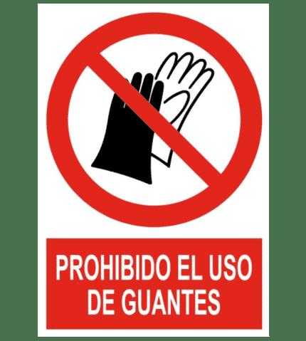 Señal / Cartel de Prohibido el uso de guantes