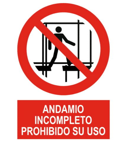 Señal / Cartel de Andamio incompleto. Prohibido su uso